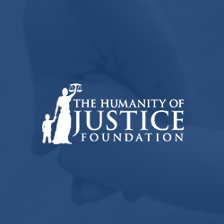 The Humanity of Justice Foundation