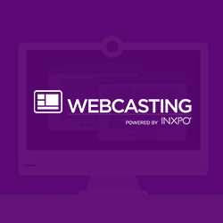 Webcasting Powered by INXPO